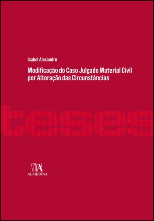 Modificação do Caso Julgado Material Civil por Alteração das Circunstâncias