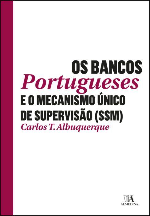 Os Bancos Portugueses e o Mecanismo Único de Supervisão (SSM)