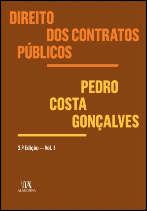 Direito dos Contratos Públicos - Volume 1