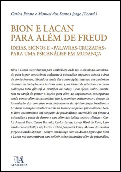 Bion e Lacan para além de Freud: ideias, signos e «palavras cruzadas» para uma psicanálise em mudança