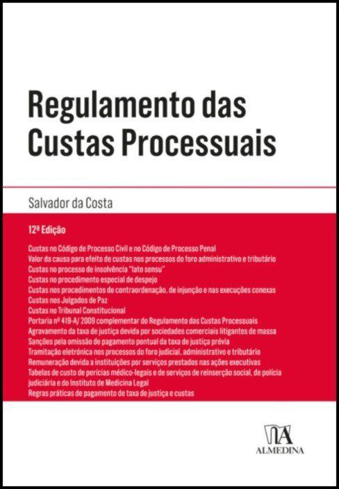 Regulamento das Custas Processuais - Legislação Conexa e Complementar