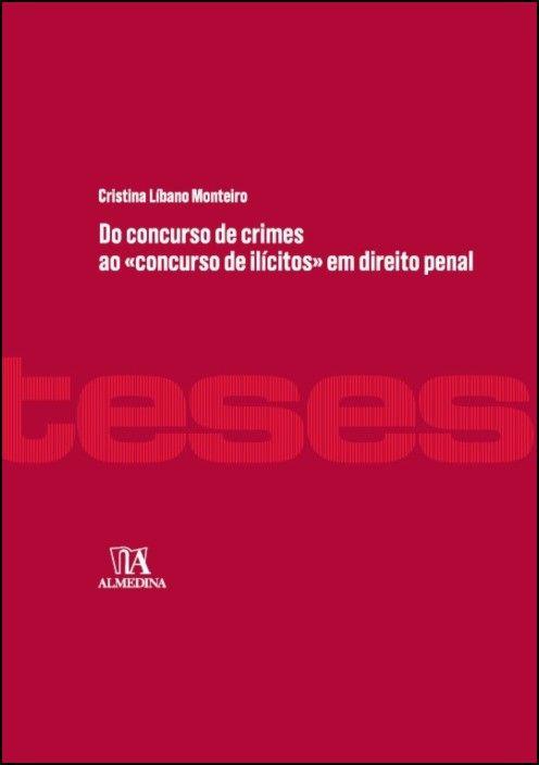 Do concurso de crimes ao 'concurso de ilícitos' em direito penal
