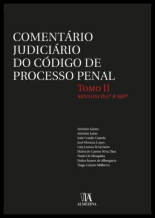 Comentário Judiciário do Código de Processo Penal - Tomo II