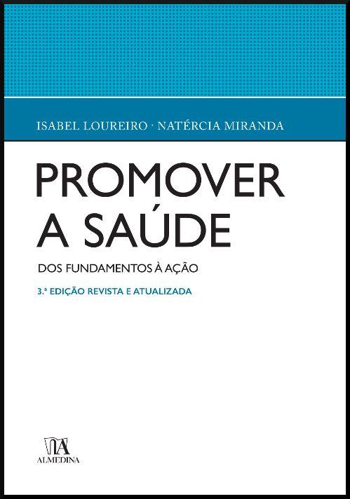 Promover a Saúde - Dos fundamentos à acção - 3ª Edição