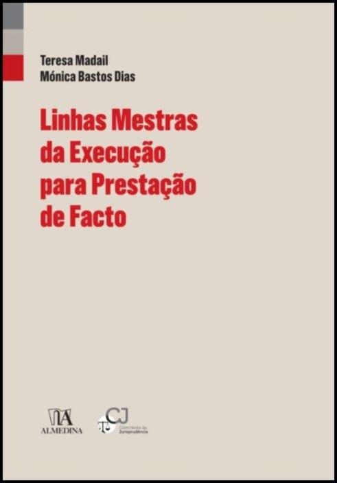 Linhas Mestras da Execução Para Prestação de Facto