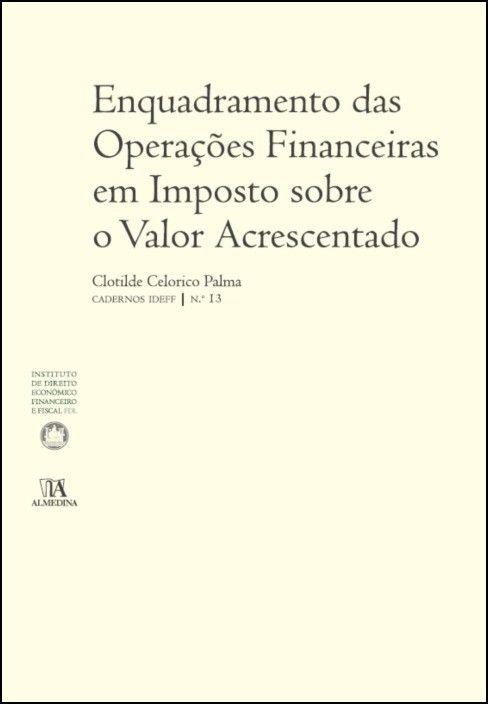 Enquadramento das Operações Financeiras em Imposto sobre o Valor Acrescentado