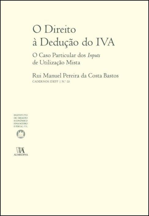 O Direito à Dedução do IVA