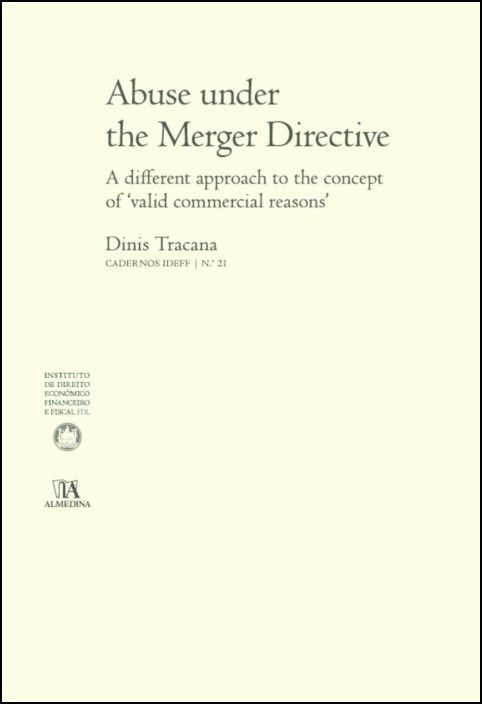 Abuse under the Merger Directive