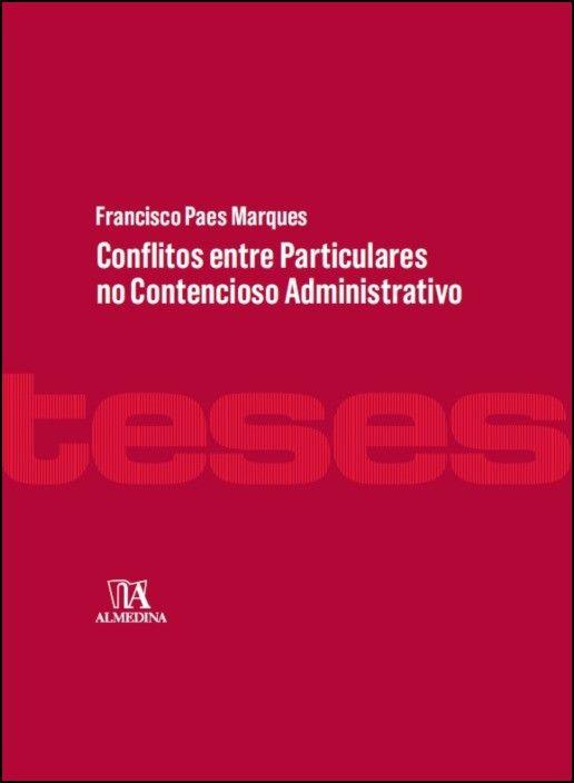Conflitos entre Particulares no Contencioso Administrativo