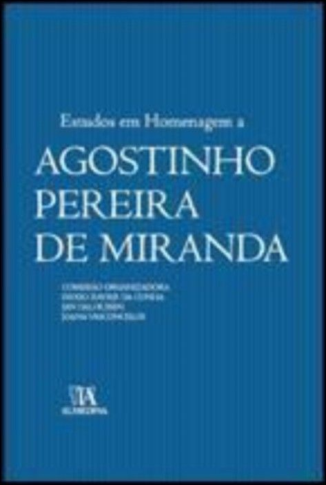 Estudos em Homenagem a Agostinho Pereira de Miranda