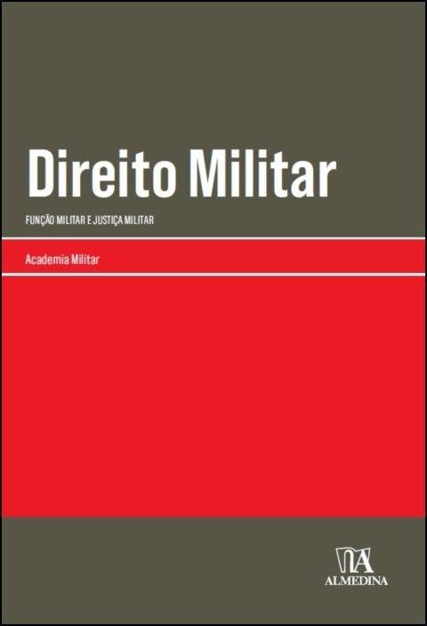 Direito Militar - Função Militar e Justiça Militar
