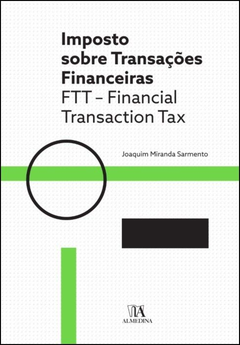 Imposto sobre Transações Financeiras - FTT - Financial Transaction Tax