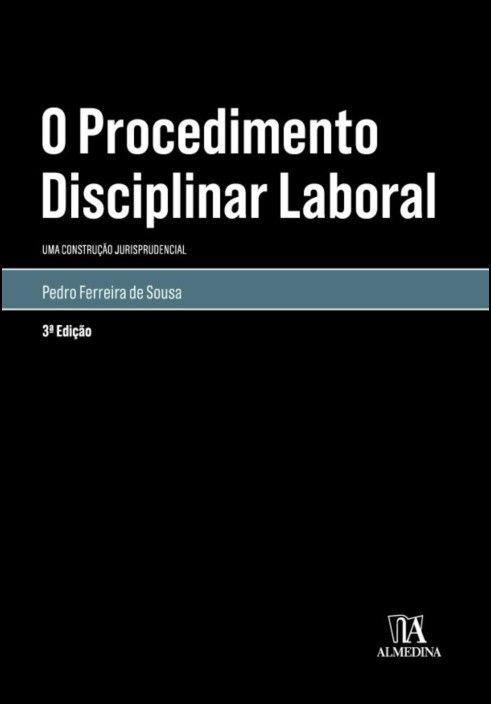 O Procedimento Disciplinar Laboral