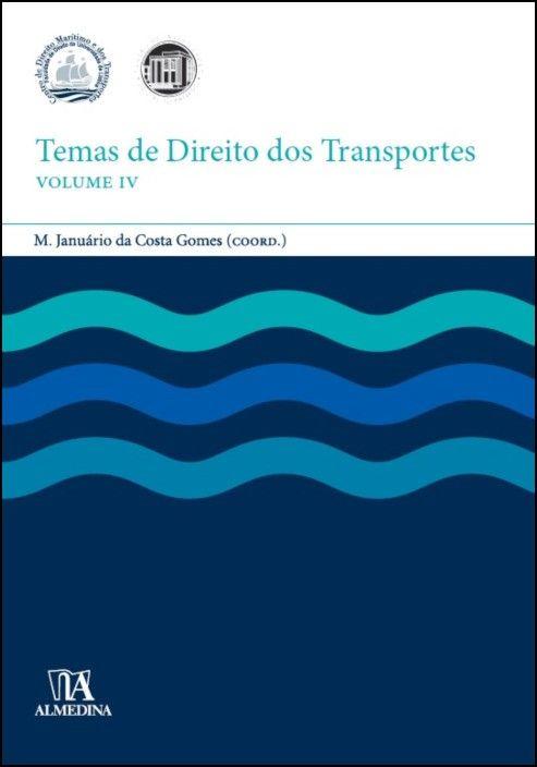 Temas de Direito dos Transportes IV