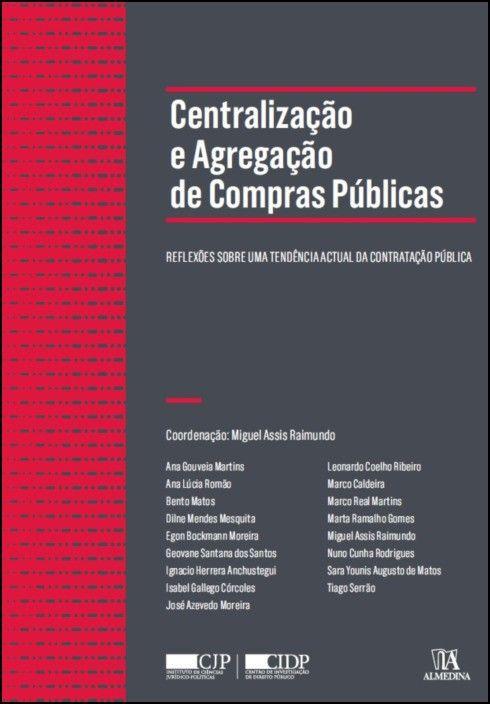 Centralização e Agregação de Compras Públicas- Reflexões Sobre uma Tendência Actual da Contratação Pública