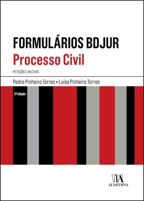 Formulários BDJUR - Processo Civil- Petições Iniciais