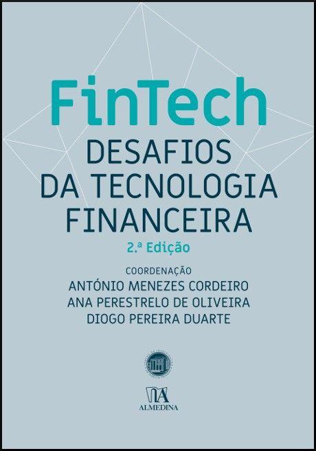 FinTech - Desafios da Tecnologia Financeira - 2ª Edição