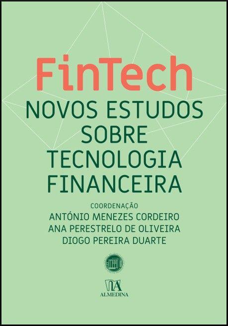 FinTech II - Novos Estudos sobre Tecnologia Financeira