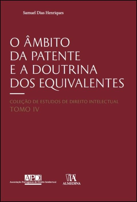 O Âmbito da Patente e a Doutrina dos Equivalentes