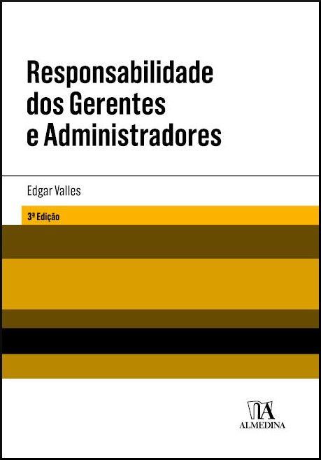 Responsabilidade dos Gerentes e Administradores