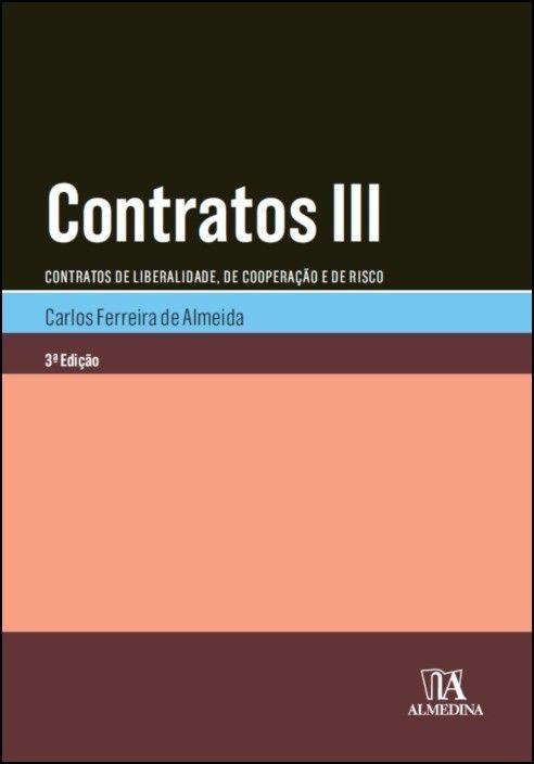 Contratos III - Contratos de Liberalidade, de Cooperação e de Risco