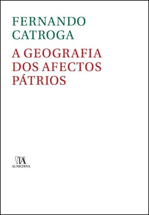 A Geografia dos Afectos Pátrios