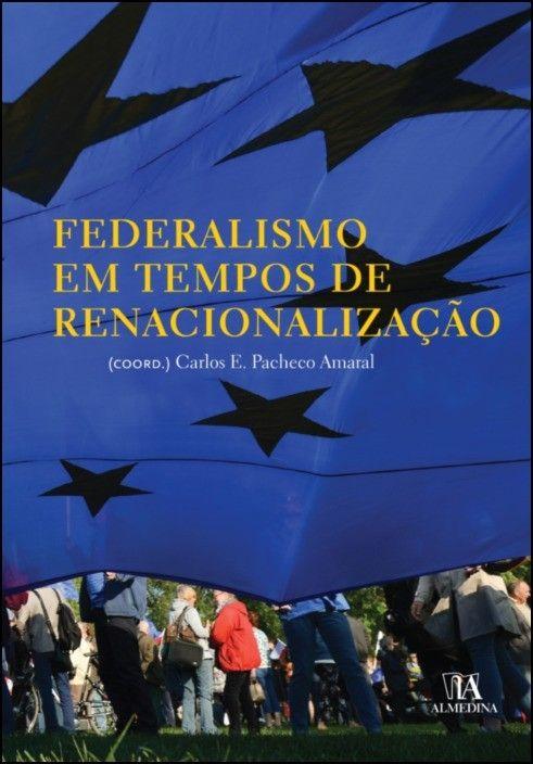 Federalismo em Tempos de Renacionalização