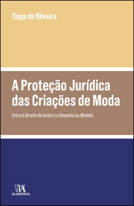 A Proteção Jurídica das Criações de Moda