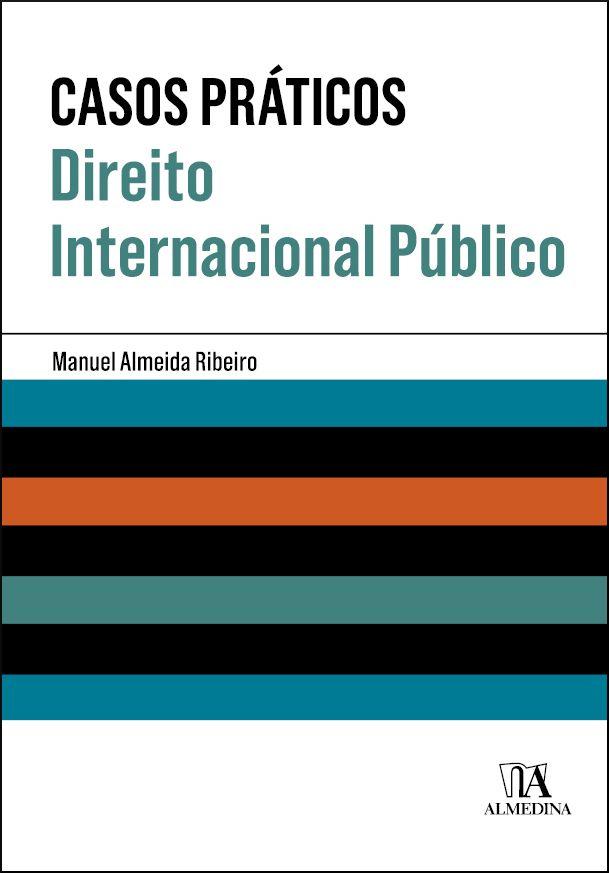 Casos Práticos de Direito Internacional Público