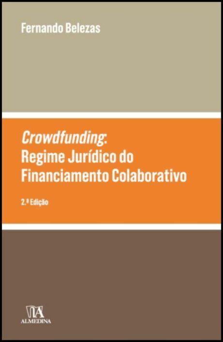 Crowdfunding: o Regime Jurídico do Financiamento Colaborativo - 2ª Edição