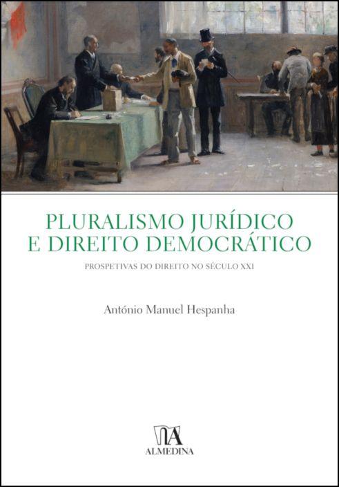 Pluralismo Jurídico e Direito Democrático