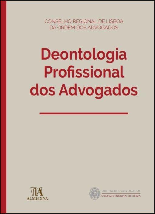 Deontologia Profissional dos Advogados