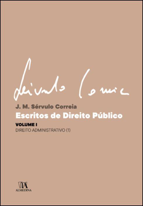 Escritos de Direito Público - Volume I