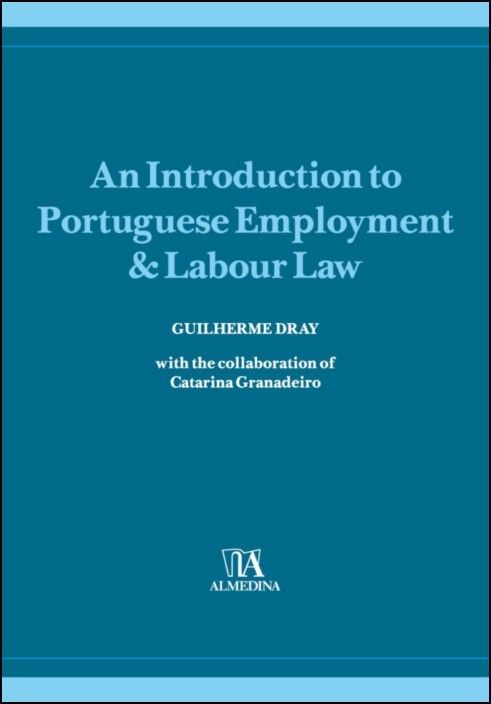 An Introduction to Portuguese Employment & Labour Law