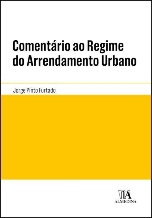 Comentário ao Regime do Arrendamento Urbano