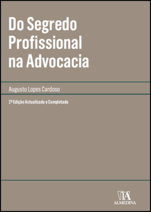 Do Segredo Profissional na Advocacia
