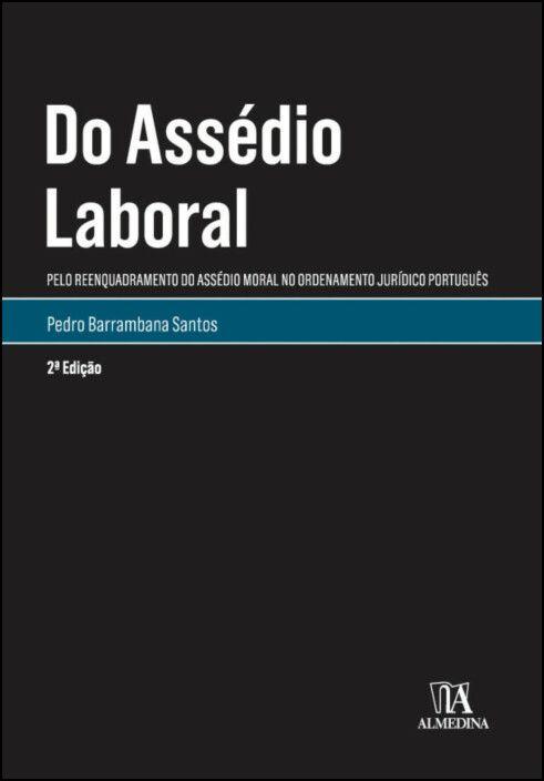 Do Assédio Laboral - 2ª Edição