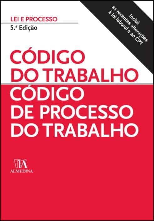 Código do Trabalho - Código de Processo do Trabalho