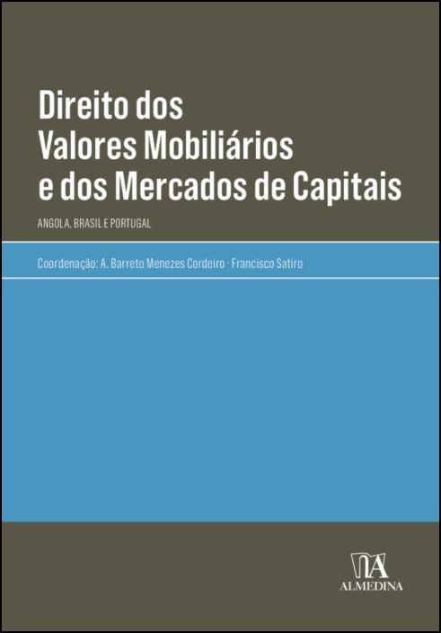 Direito dos Valores Mobiliários e dos Mercados de Capitais- Angola, Brasil e Portugal