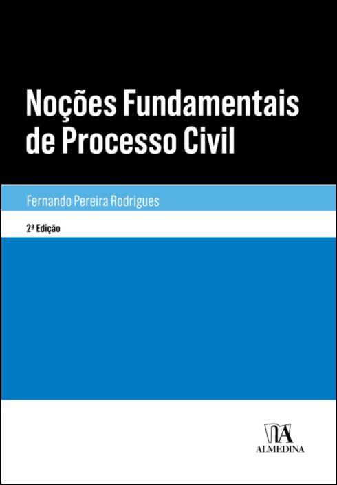 Noções Fundamentais de Processo Civil