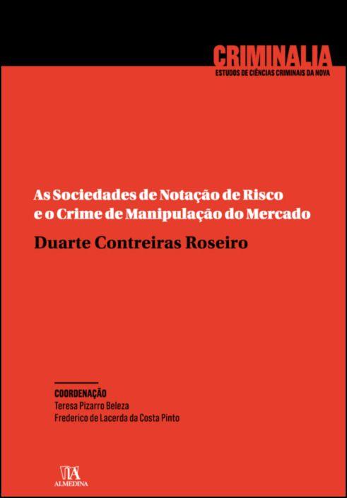As sociedades de notação de risco e o crime de manipulação do mercado