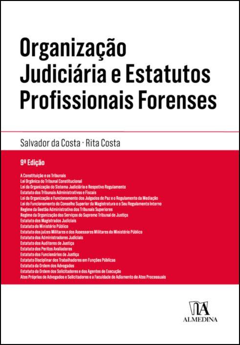Organização Judiciária e Estatutos Profissionais Forenses