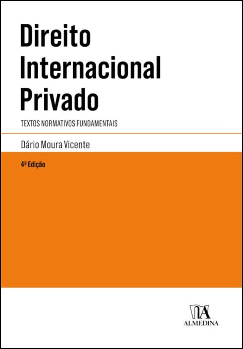 Direito Internacional Privado - Textos Normativos Fundamentais