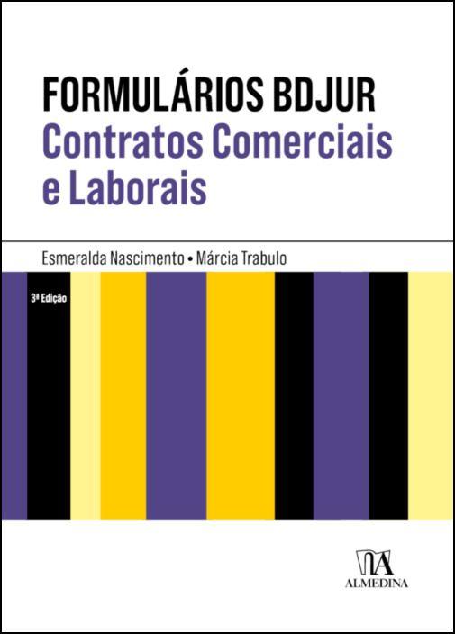 Formulários BDJUR - Contratos Comerciais e Laborais
