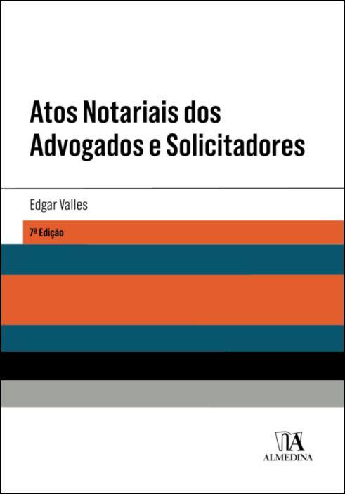 Atos Notariais dos Advogados e Solicitadores