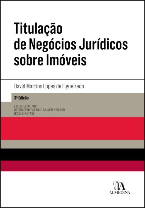 Titulação de Negócios Jurídicos sobre Imóveis - 3ª Edição
