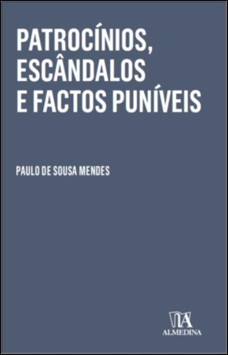 Patrocínios, Escândalos e Factos Puníveis