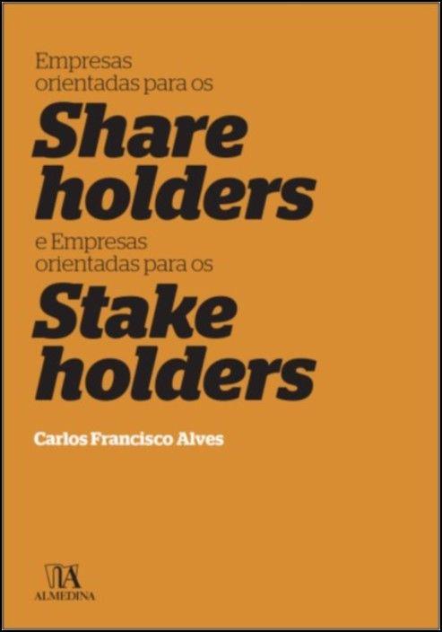 Empresas Orientadas para os shareholders e Empresas Orientadas para os Stakeholders