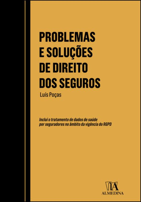 Problemas e Soluções de Direito dos Seguros