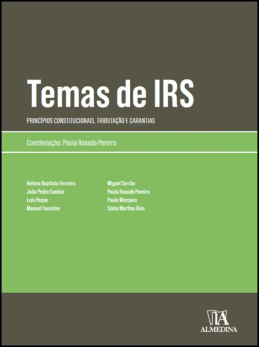 Temas de IRS- Princípios Constitucionais, Tributação e Garantias